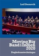 Leif Dernevik - Moving Big Band i Indien 2020