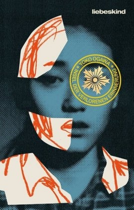 Yoko Ogawa, Sabine Mangold - Insel der verlorenen Erinnerung - Roman