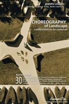 Kamel Louafi - Choreography of Landscape