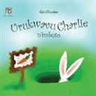 Mandie Davis, Badger Davis - Urukwavu Charlie n'imbuto: Charlie Rabbit and the Seeds