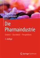 Fischer, Breitenbach, Jörg Breitenbach, Dagma Fischer, Dagmar Fischer - Die Pharmaindustrie