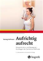 Solvei Hoffmann, Solveig Hoffmann, Candelaria Teneriffa, Klara Hemmerich - Aufrichtig aufrecht