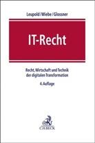 Silke Glossner, Silke Glossner u a, Andreas Leupold, Andrea Wiebe, Andreas Wiebe, Andrea Wiebe (Prof. Dr.) - Münchener Anwaltshandbuch IT-Recht