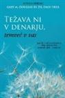 Gary M. Douglas, Dain Heer - Tezava ni v denarju, temvec v vas (Money Isn't the Problem, You Are Slovenian)