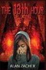 Alan Zacher - The 13th Hour, Part 1 & 2