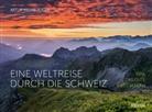 Artur Kilian Vogel - Eine Weltreise durch die Schweiz