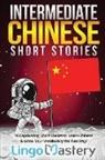 Lingo Mastery - Intermediate Chinese Short Stories