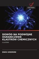 Enos Kiremire - DOWÓD NA PODWÓJNE OGRANICZENIE KLASTRÓW CHEMICZNYCH