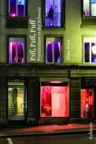 Aline Wüst - Piff, Paff, Puff. Prostitution in der Schweiz.; .