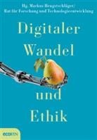 für Forschung und Technolog, Marku Hengstschläger, Markus Hengstschläger, Rat für Forschung und Technologieentwicklung - Digitaler Wandel und Ethik