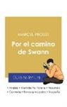 Marcel Proust - Guía de lectura Por el camino de Swann de Marcel Proust (análisis literario de referencia y resumen completo)