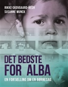 Susanne Munck, Rikk Skovgaard-Bech, Rikke Skovgaard-Bech - Det bedste for Alba