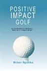 Brian Sparks - Positive Impact Golf