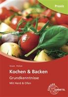 Barbar Pickhan, Barbara Pickhan, Andrea Straub - Kochen & Backen Grundkenntnisse