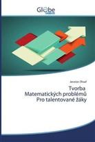 Jaroslav Zhouf - Tvorba Matematických problému Pro talentované záky