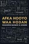 Maxamed Baashe X Xasan - Afka Hooyo Waa Hodan
