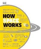 Abigai Beall, DK, Phili Eales, John et al Farndon - How Space Works