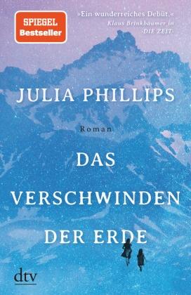 Julia Phillips - Das Verschwinden der Erde - Roman
