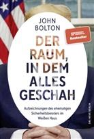 John Bolton - Der Raum, in dem alles geschah