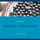 Lea Tuulikki Niskala - Mustikka, sininen marja