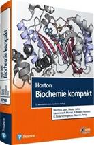 H. Robert Horton, Diete Jahn, Dieter Jahn, Martin Jahn, Martina Jahn, Laurence A u a Moran... - Horton Biochemie kompakt