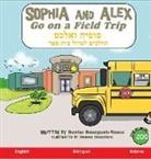 Denise Bourgeois-Vance, Damon Danielson - Sophia and Alex Go on a Field Trip: סופיה ואלכס הולכי&#1501