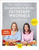 Julie Gorkow, Mario Kiechle, Marion Kiechle - Die geheime Kraft des Fettstoffwechsels