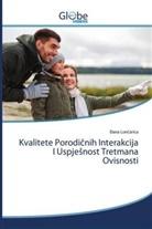 Lon&, ana Loncarica - Kvalitete Porodicnih Interakcija I Uspjesnost Tretmana Ovisnosti