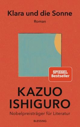 Kazuo Ishiguro - Klara und die Sonne - Roman