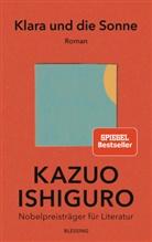 Kazuo Ishiguro - Klara und die Sonne