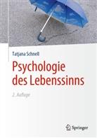 Schnell, Tatjana Schnell, Tatjana (Prof. Dr.) Schnell - Psychologie des Lebenssinns