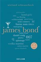 Wieland Schwanebeck - James Bond. 100 Seiten