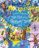 Mark Beech, Enid Blyton - The Magic Faraway Tree: The Folk of the Faraway Tree Deluxe Edition