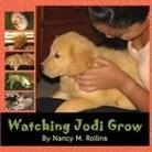 Nancy M. Rollins - Watching Jodi Grow