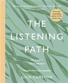 Julia Cameron - The Listening Path