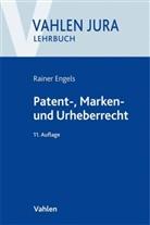 Rainer Engels, Volke Ilzhöfer, Volker Ilzhöfer - Patent-, Marken- und Urheberrecht