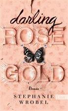 Stephanie Wrobel - Darling Rose Gold