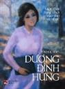 Dinh Hung Duong - Tình Khúc Duong Ðình Hung (hard cover - color)
