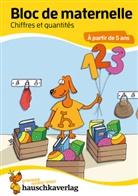 Redaktion Hauschka Verlag, Sabine Dengl - Bloc de maternelle - Chiffres et quantités À partir de 5 ans, A5-Bloc