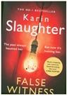 Karin Slaughter - False Witness