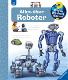 Andrea Erne, Markus Humbach, Markus Humbach - Wieso? Weshalb? Warum? Alles über Roboter (Band 47)