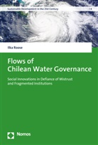 Ilka Roose - Flows of Chilean Water Governance