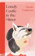 Mizuki Tsujimura - Lonely Castle in the Mirror