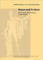 Adolf H. Borbein, Adol H Borbein, Osterkamp, Ernst Osterkamp - Kunst und Freiheit