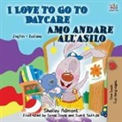Shelley Admont, Kidkiddos Books - I Love to Go to Daycare (English Italian Book for Kids)