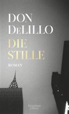 Don DeLillo - Die Stille