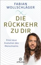 Fabian Wollschläger - Die Rückkehr zu dir