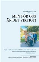 Berith Nyqvist Cech - MEN FÖR OSS ÄR DET VIKTIGT!