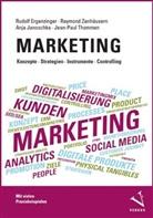 Rudolf Ergenzinger, Janosc, Anja Janoschka, Jean-Paul Thommen, Raymond Zenhäusern - Marketing: Konzepte, Strategien, Instrumente, Controlling