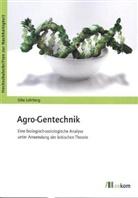 Silke Lohrberg - Agro-Gentechnik